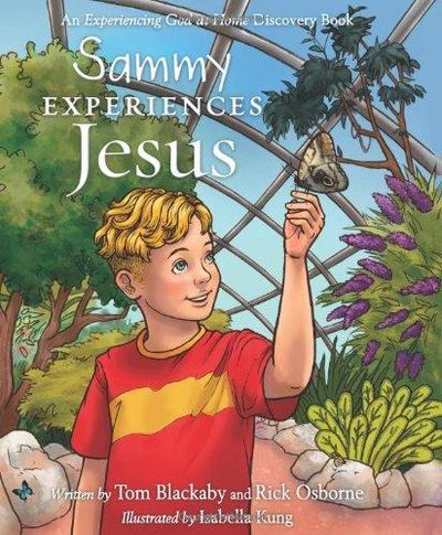 Image for Sammy Experiences Jesus (Experiencing God At Home)