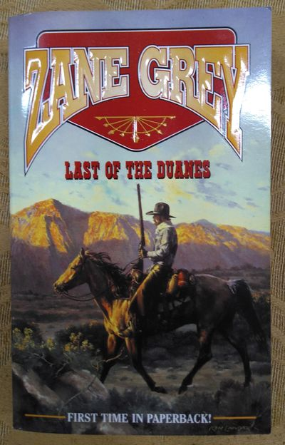 the last of the duanes zane grey western