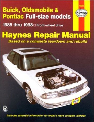 Image for Buick, Olds & Pontiac Full-Size Fwd Models Automotive Repair Manual: 1985-1998 (Haynes Automotive Re
