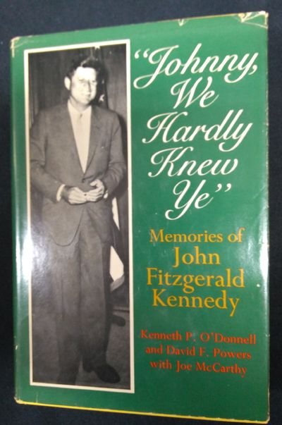 Image for Johnny, We Hardly Knew Ye: Memories Of John Fitzgerald Kennedy