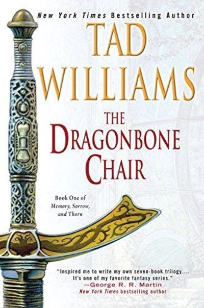 Image for The Dragonbone Chair (Memory, Sorrow, And Thorn, Book 1)