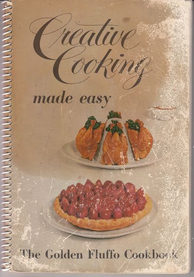 Image for Creative Cooking Made Easy: The Golden Fluffo Cookbook
