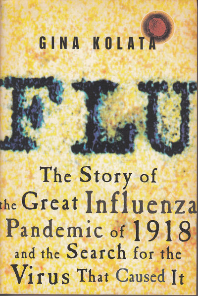 Image for Flu: The Story Of The Great Influenza Pandemic Of 1918 And The Search For The Virus That Caused It