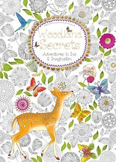 Image for Woodland Secrets : Adventures in Ink and Imagination
