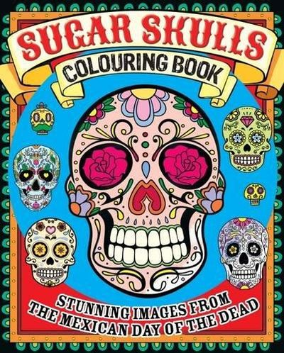 Image for Sugar Skulls Colouring Book
