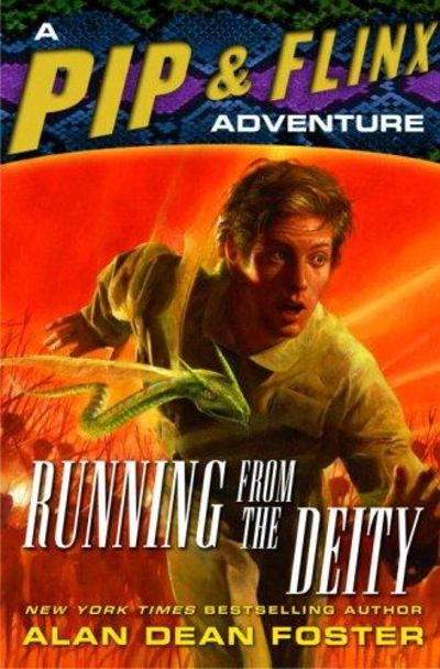 Image for Running From The Deity: A Pip & Flinx Adventure (adventures Of Pip And Flinx)