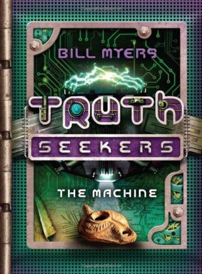 Image for The Machine (A Truth Seekers Novel, Book 1)