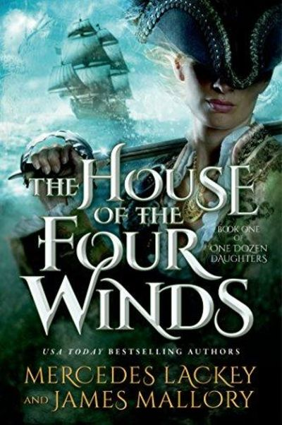 Image for The House Of The Four Winds: Book One Of One Dozen Daughters