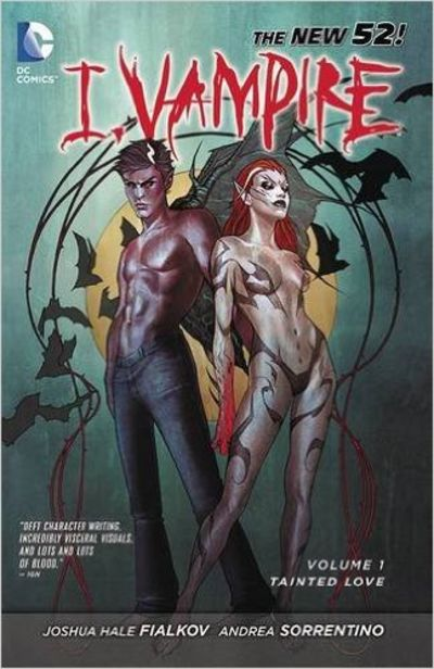 Image for I, Vampire Vol. 1: Tainted Love (The New 52)