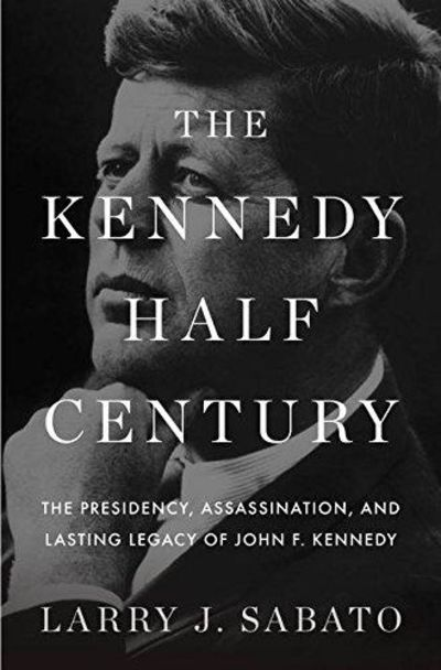 Image for The Kennedy Half-Century
