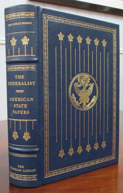 Image for The Federalist; American State Papers (The Franklin Library Great Books) Leather Bound