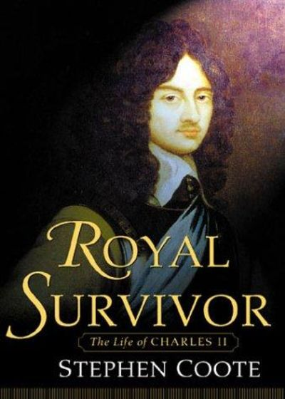 Image for Royal Survivor: The Life of Charles II