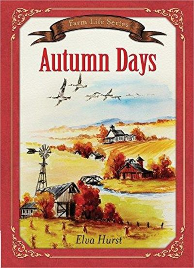 Image for Autumn Days : Based on a True Story