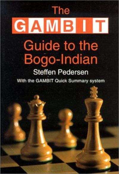 Image for Gambit Guide To The Bogo-Indian (Gambit Chess)