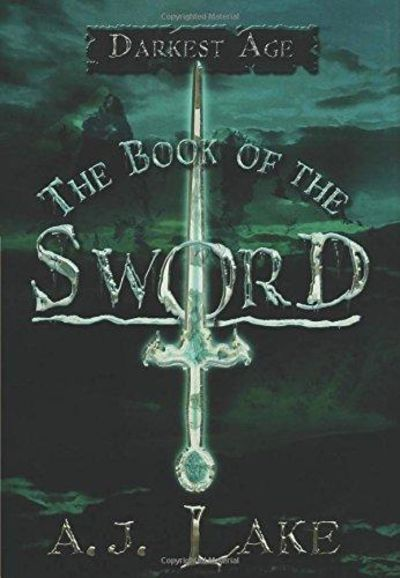 Image for The Book Of The Sword: The Darkest Age II