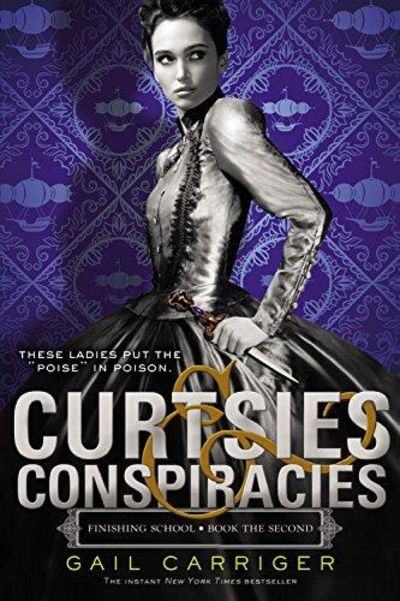 Image for Curtsies & Conspiracies (Finishing School)
