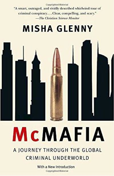 Image for McMafia: A Journey Through The Global Criminal Underworld (Vintage)