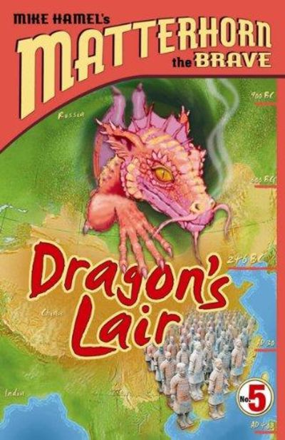 Image for Dragon Lair (Matterhorn the Brave, Book 5)