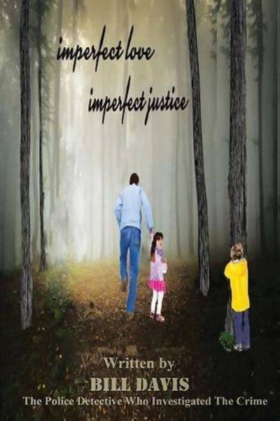 Image for Imperfect Love Imperfect Justice (Signed)