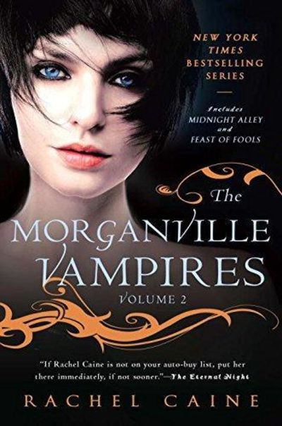 Image for The Morganville Vampires, Vol. II (Midnight Alley/Feast Of Fools) (Signed)