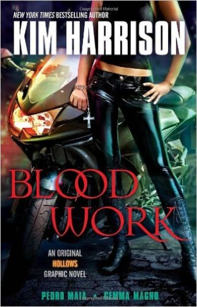 Image for Blood Work : An Original Hollows Graphic Novel