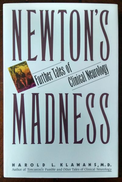 Image for Newton's Madness: Further Tales Of Clinical Neurology