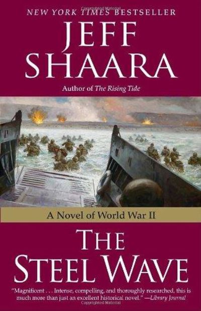 Image for The Steel Wave: A Novel Of World War II