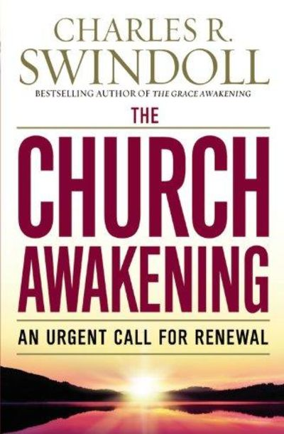 Image for The Church Awakening : An Urgent Call for Renewal