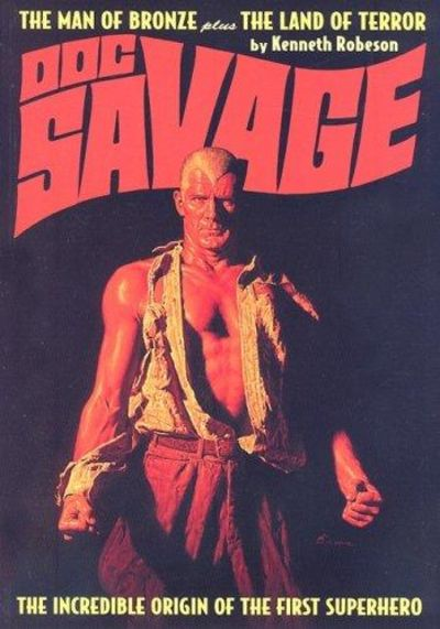Image for The Man Of Bronze / The Land Of Terror (Doc Savage): The Incredible Origin Of The First Superhero