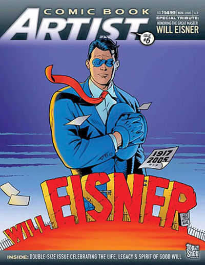 Image for Comic Book Artist Issue #6 Celebrating The Life & Legacy of Will Eisner