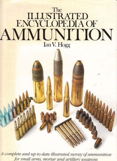 Image for The Illustrated Encyclopedia Of Ammunition
