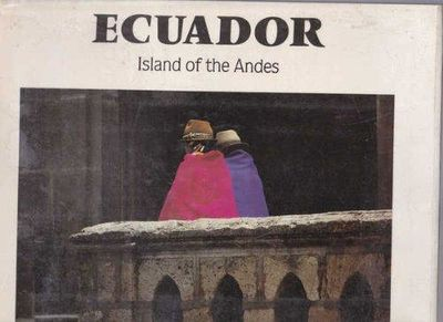 Image for Ecuador: Island Of The Andes