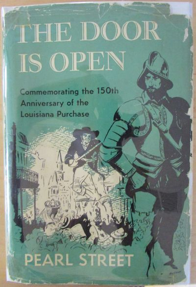 Image for The Door is Open: Commemorating the 150th Anniversary of the Louisiana Purchase (Signed)