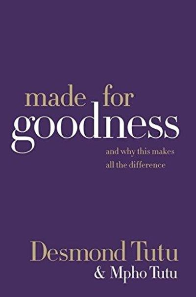 Image for Made for Goodness: And Why This Makes All the Difference