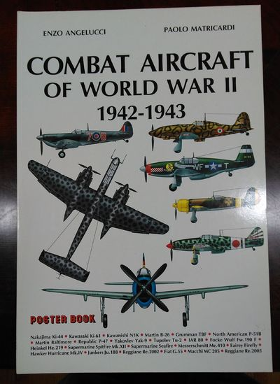Image for Combat Aircrafts Of WW II 1942-1943 (World Combat Aircraft Poster Book Series)