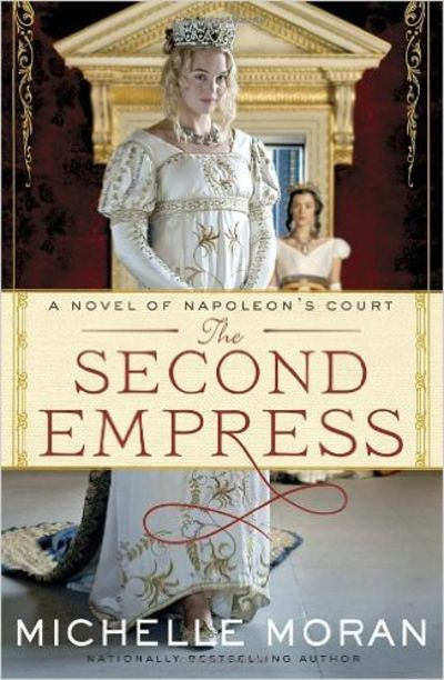 Image for The Second Empress : A Novel of Napoleon's Court