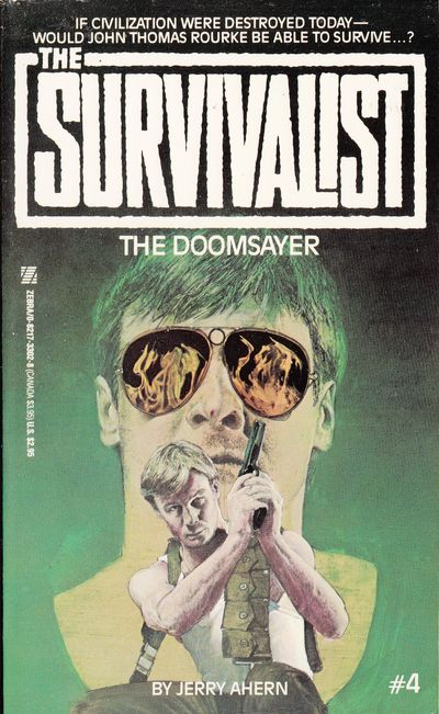 Image for The Doomsayer (survivalist #4)