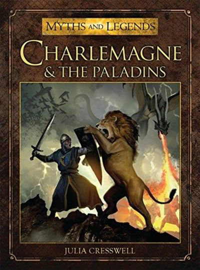 Image for Charlemagne And The Paladins (Myths And Legends)