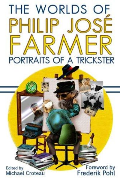 Image for The Worlds of Philip Jose Farmer 3: Portrait of a Trickster (Signed)