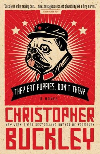 Image for They Eat Puppies, Don't They? : A Novel