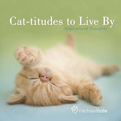 Image for Cat-titudes to Live By: Inspirational Thoughts