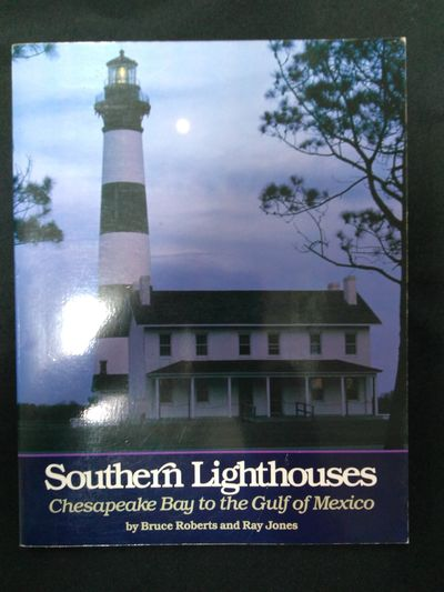 Image for Southern Lighthouses: Chesapeake Bay to the Gulf of Mexico