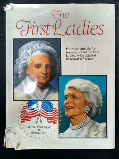 Image for First Ladies: From Martha Washington to Barbara Bush (Protraits from the White House)