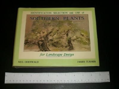 Image for Identification Selection and Use of Southern Plants for Landscape Design (SIGNED)