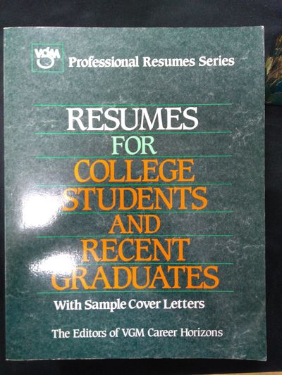 Image for Resumes for College Students and Recent Graduates