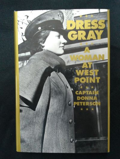 Image for Dress Gray: A Woman at West Point (SIGNED)