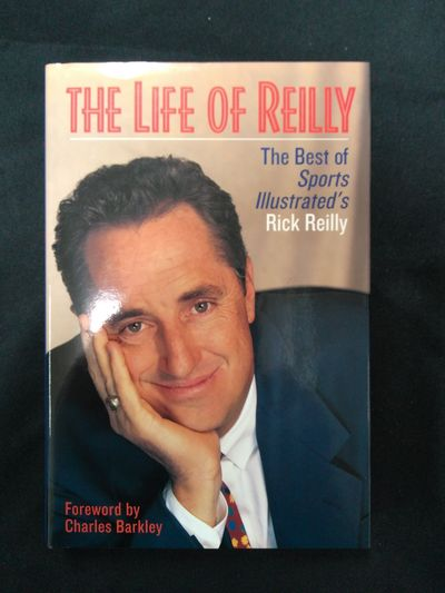 Image for The Life of Reilly: The Best of Sports Illustrated's Rick Reilly