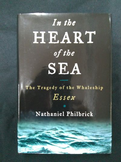 Image for In the Heart of the Sea :The Tragedy of the Whaleship Essex