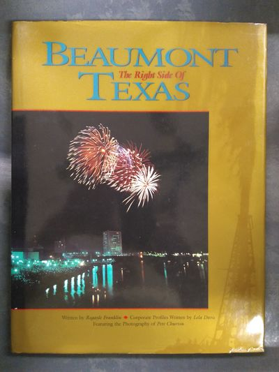 Image for Beaumont: the Right Side of Texas