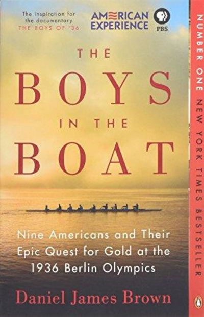 Image for The Boys in the Boat : Nine Americans and Their Epic Quest for Gold at the 1936 Berlin Olympics